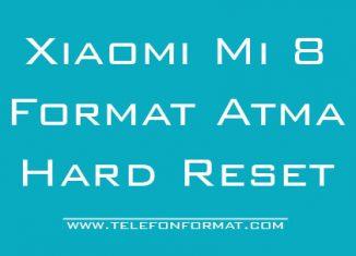 Xiaomi Mi 8 Format Atma Hard Reset