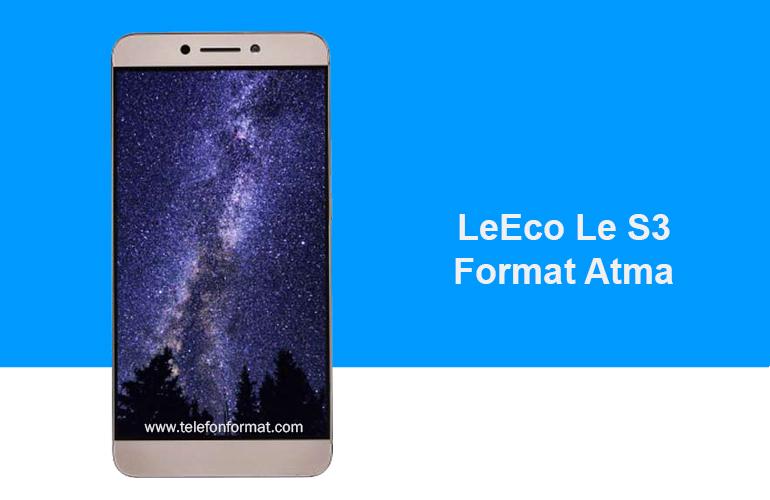 LeEco Le S3 Format