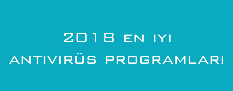 2018 en iyi antivirüs programları