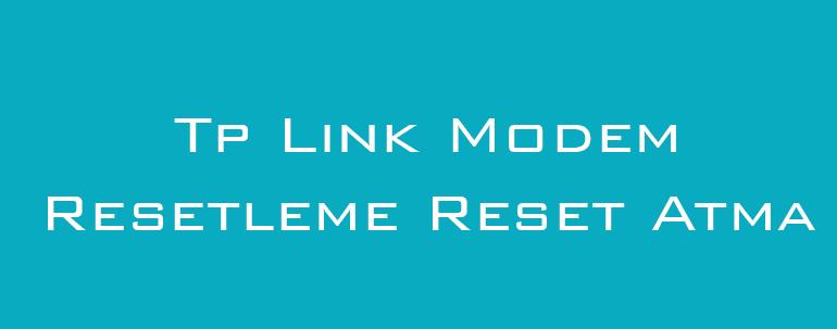 Tp Link Modem Resetleme