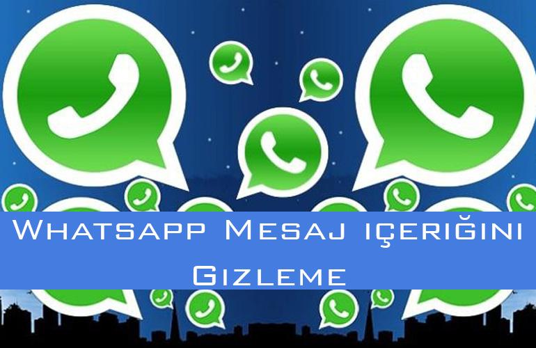 Whatsapp Mesaj içeriğini Gizleme