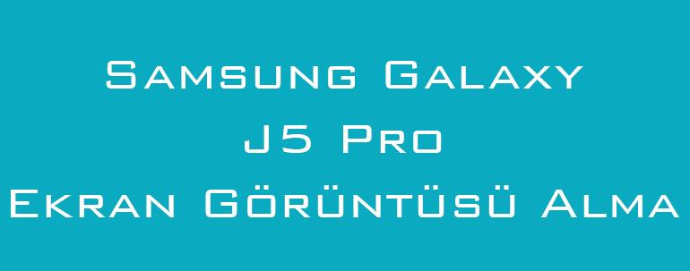 Samsung Galaxy J5 Pro Ekran Görüntüsü Alma