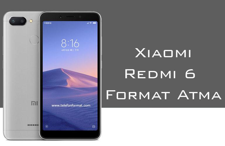 Xiaomi Redmi 6 Format Atma Hard Reset
