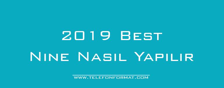 2019 Best Nine Nasıl Yapılır