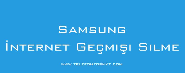 Samsung İnternet Geçmişi Silme