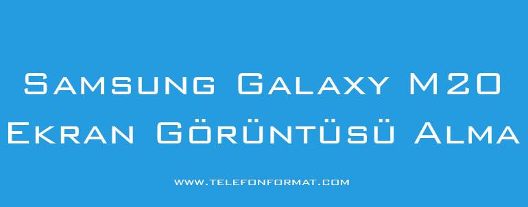 Samsung Galaxy M20 Ekran Görüntüsü Alma