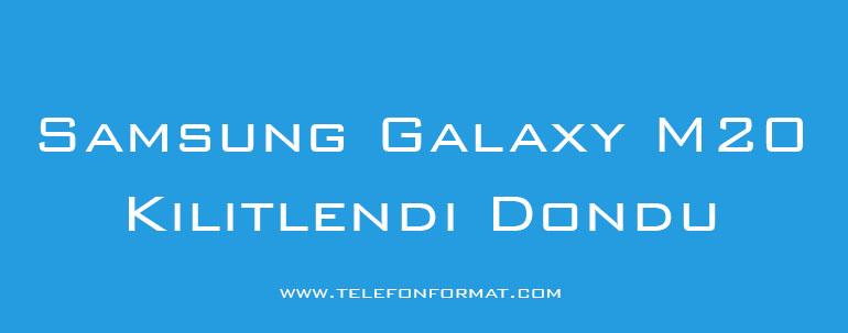 Samsung Galaxy M20 Kilitlendi Dondu