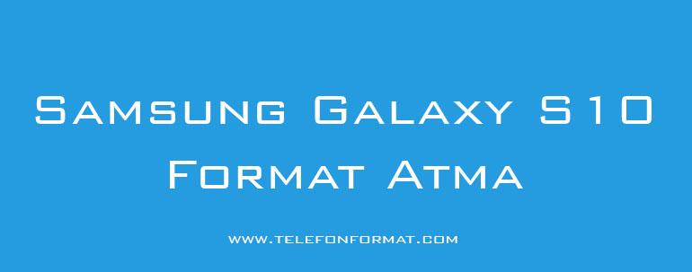 Samsung Galaxy S10 format atma