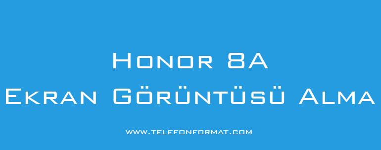 Honor 8A Ekran Görüntüsü Alma