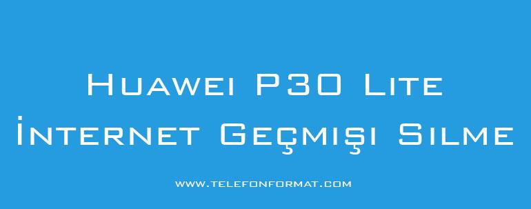 Huawei P30 Lite İnternet Geçmişi Silme