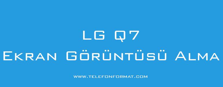 LG Q7 Ekran Görüntüsü Alma