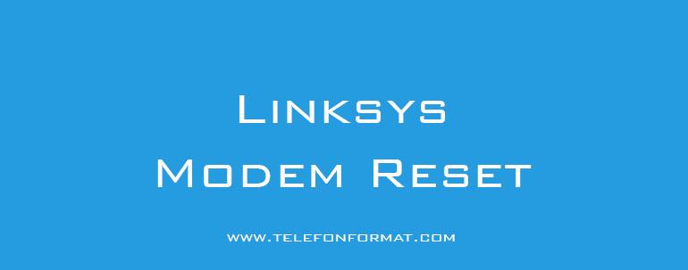 Linksys Modem Reset
