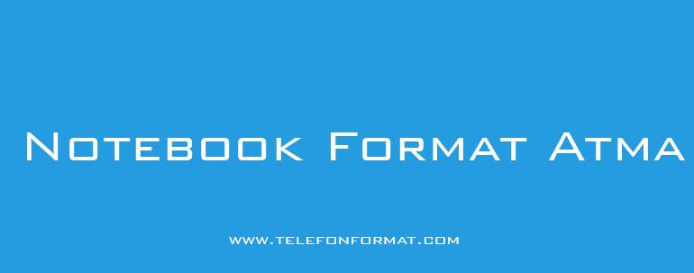 Notebook Format Atma