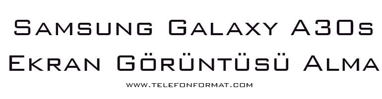 Samsung Galaxy A30s Ekran Görüntüsü Alma