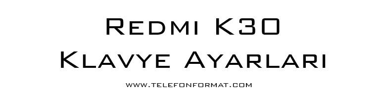 Redmi K30 Klavye Ayarları