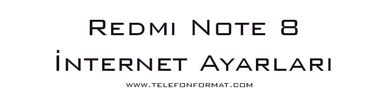 Redmi Note 8 internet Ayarları