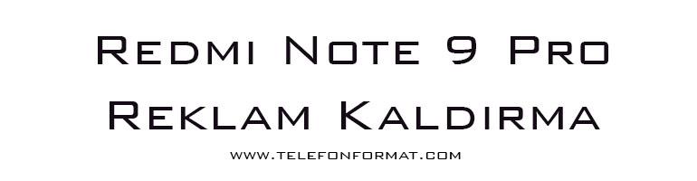 Redmi Note 9 Pro Reklam Kaldırma